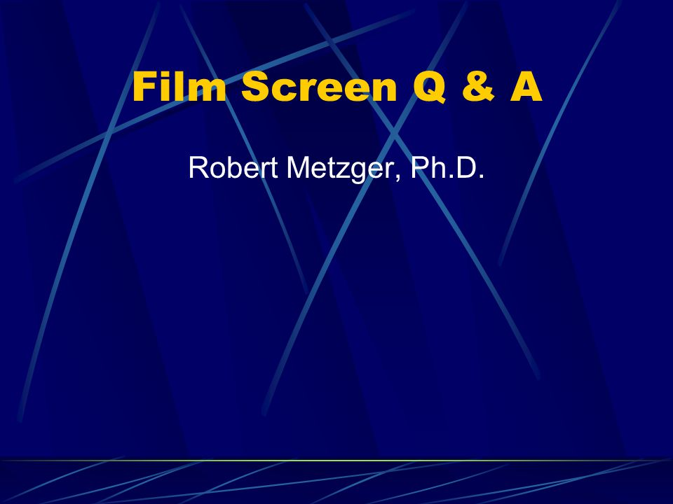 Film Screen Q & A Robert Metzger, Ph.D.