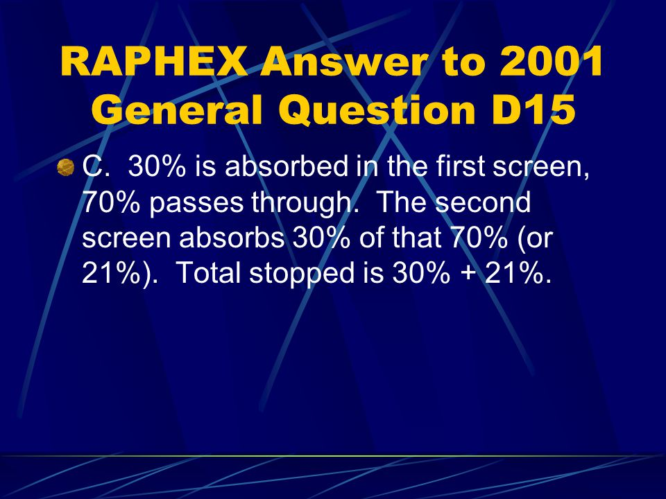 RAPHEX General Question 2003 D25: A radiograph with an optical density (OD) of 3.0.