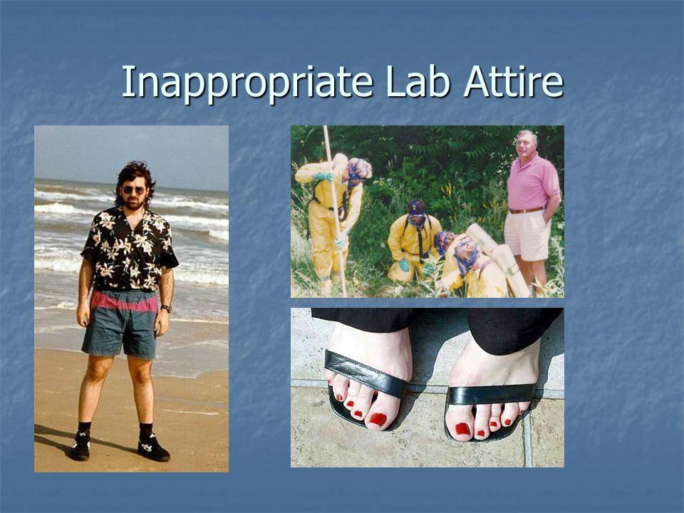 Inappropriate Lab Attire