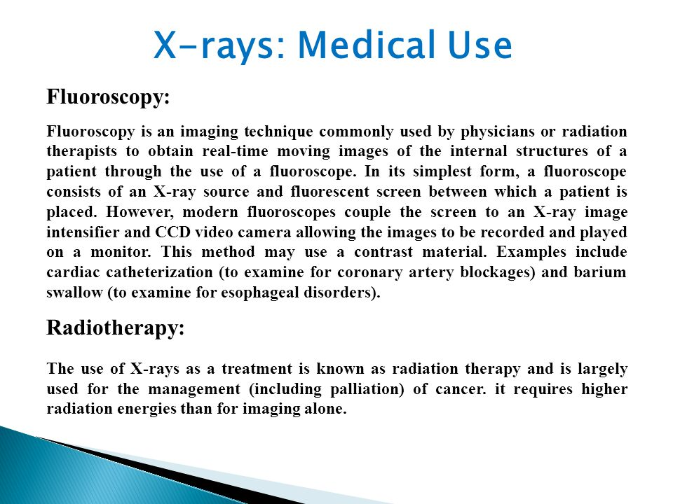 Diagnostic X-rays (primarily from CT scans due to the large dose used) increase the risk of developmental problems and cancer in those exposed.