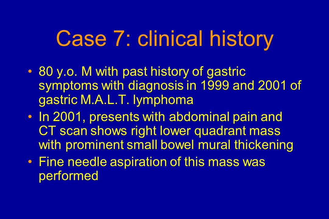 Case 7: clinical history 80 y.o.