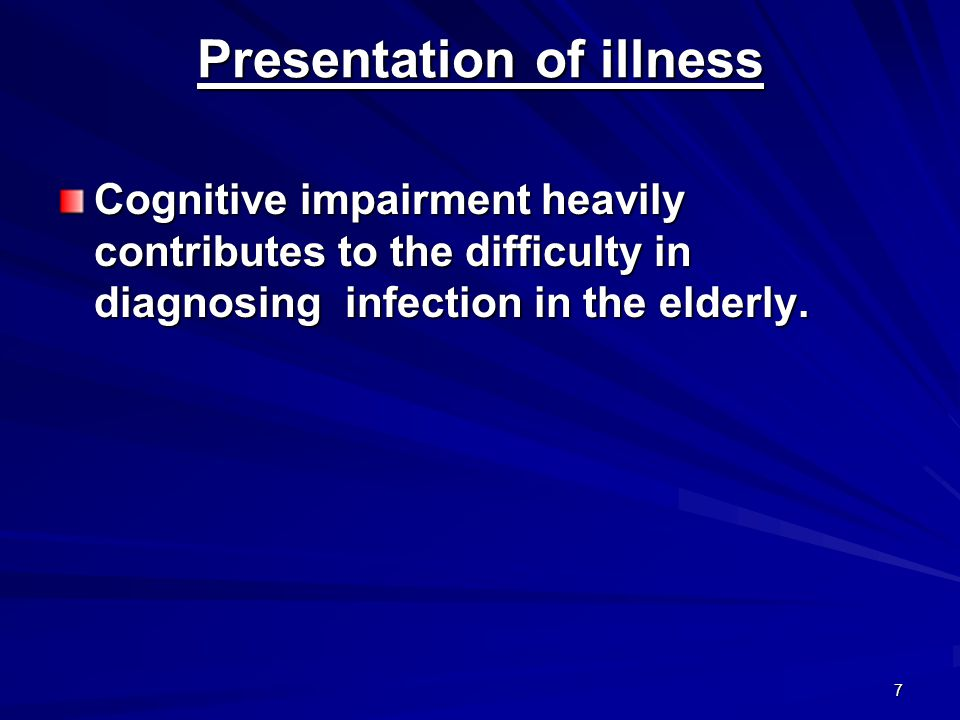 48 Pneumonia Presentation Pneumonia can be one of the causes of insidious or nonspecific deterioration in general health and/or activities, for example, confusion or falls in the elderly.