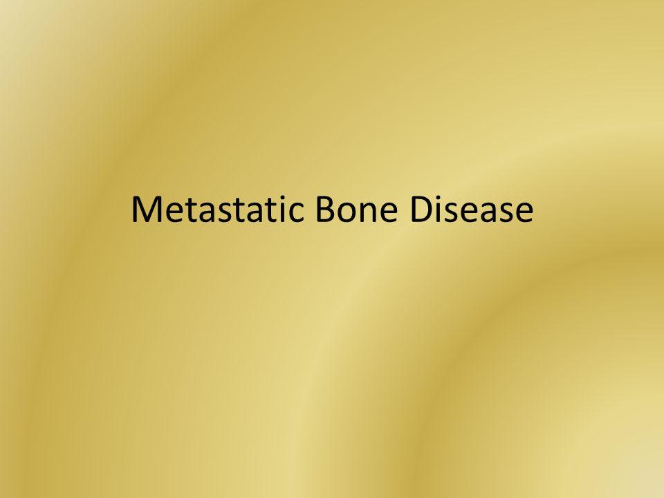 Metastatic Bone Disease