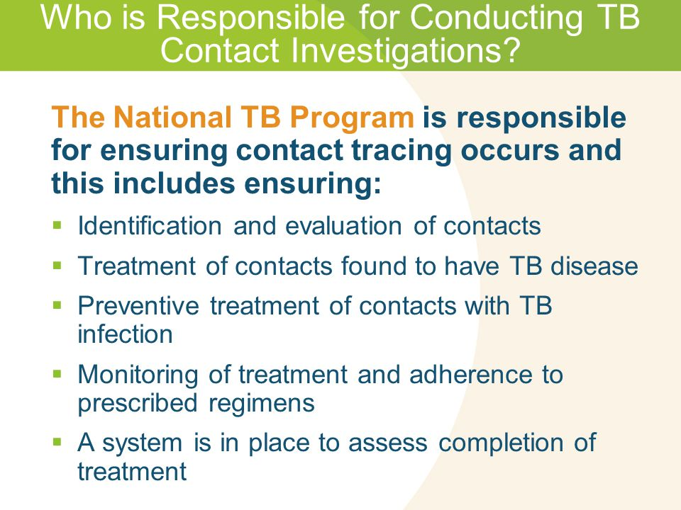 Who is Responsible for Conducting TB Contact Investigations.