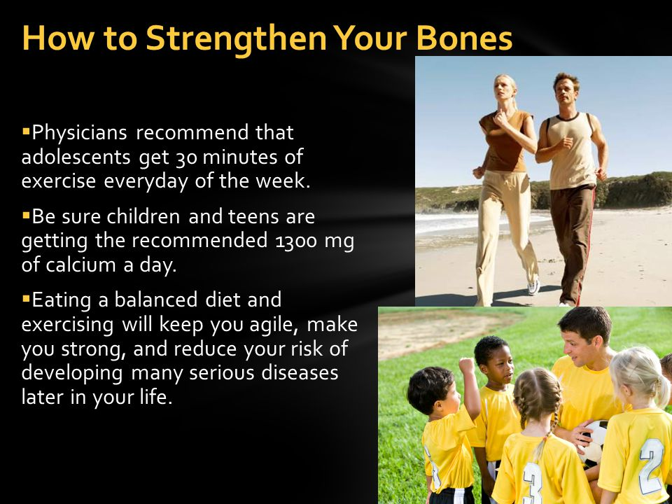  Physicians recommend that adolescents get 30 minutes of exercise everyday of the week.