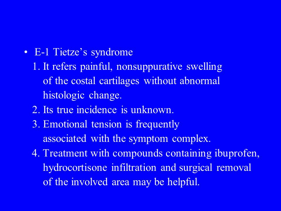 E-1 Tietze's syndrome 1.
