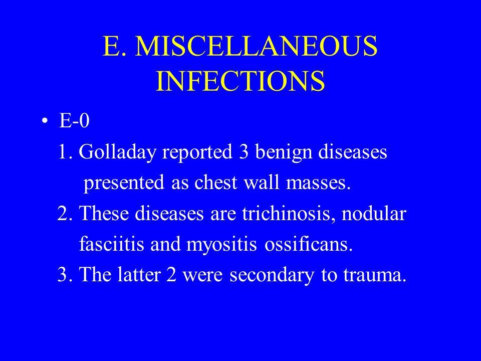 E.MISCELLANEOUS INFECTIONS E-0 1.