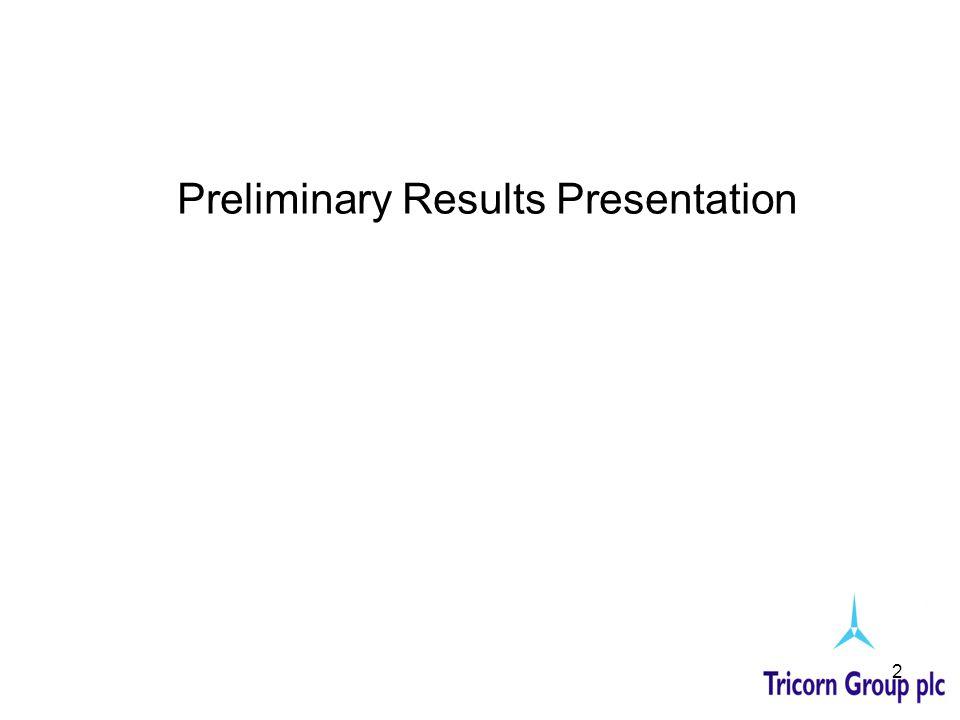 2 Preliminary Results Presentation
