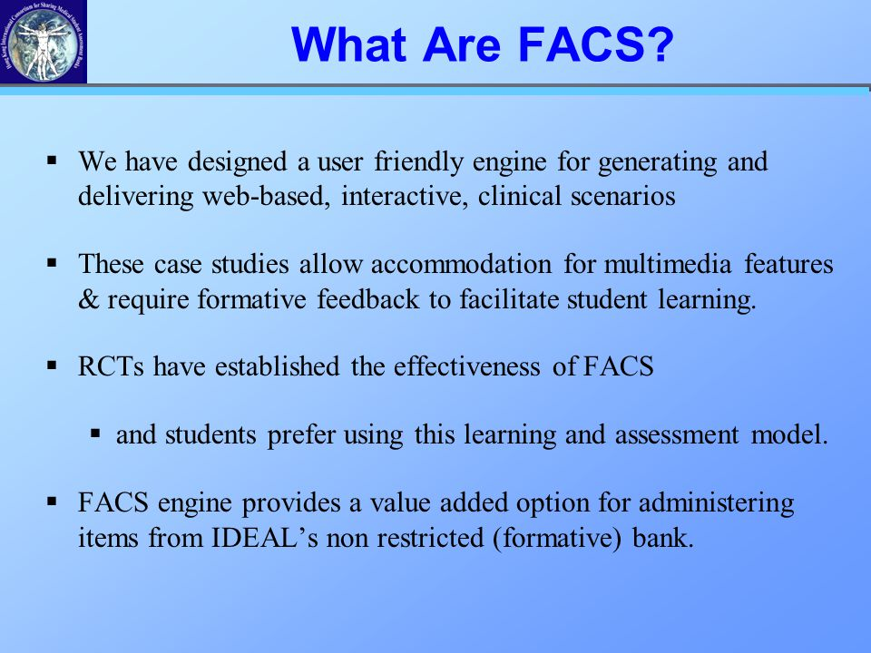 What Are FACS.