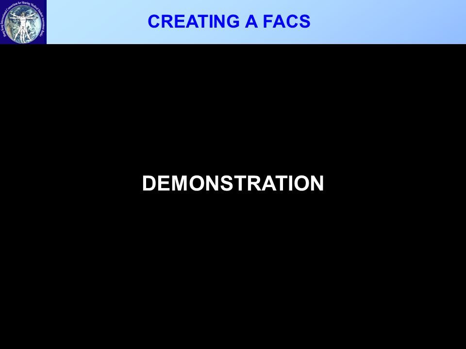 CREATING A FACS DEMONSTRATION