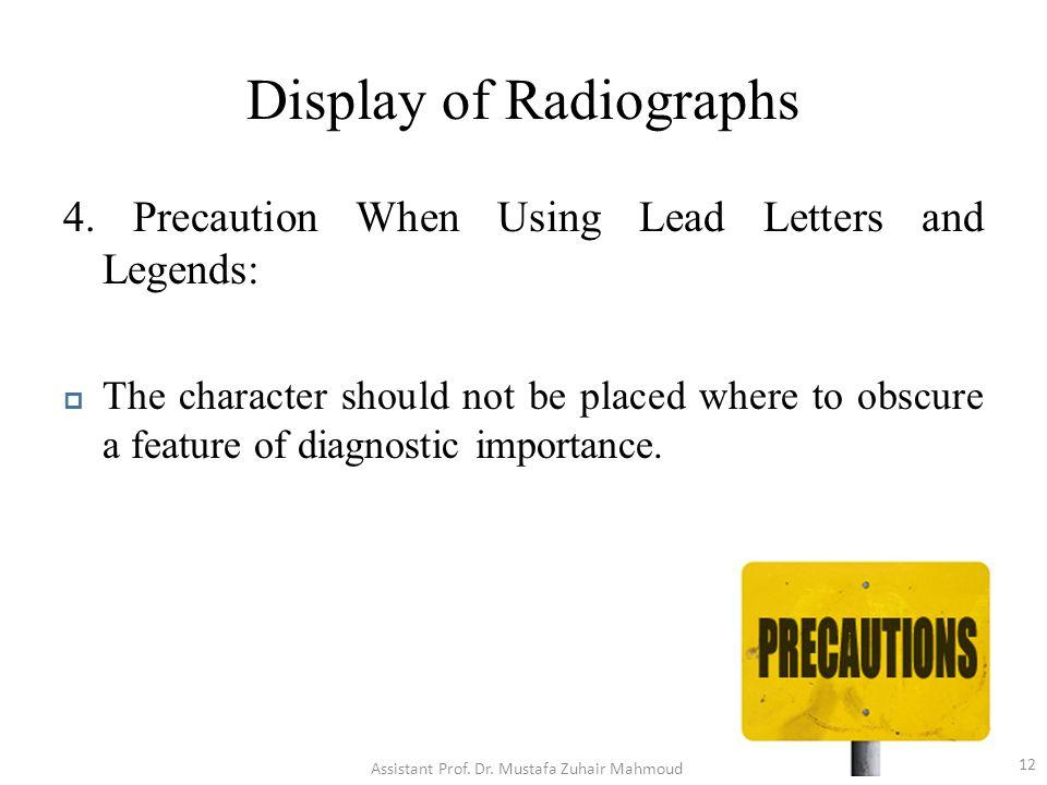 Display of Radiographs 4.