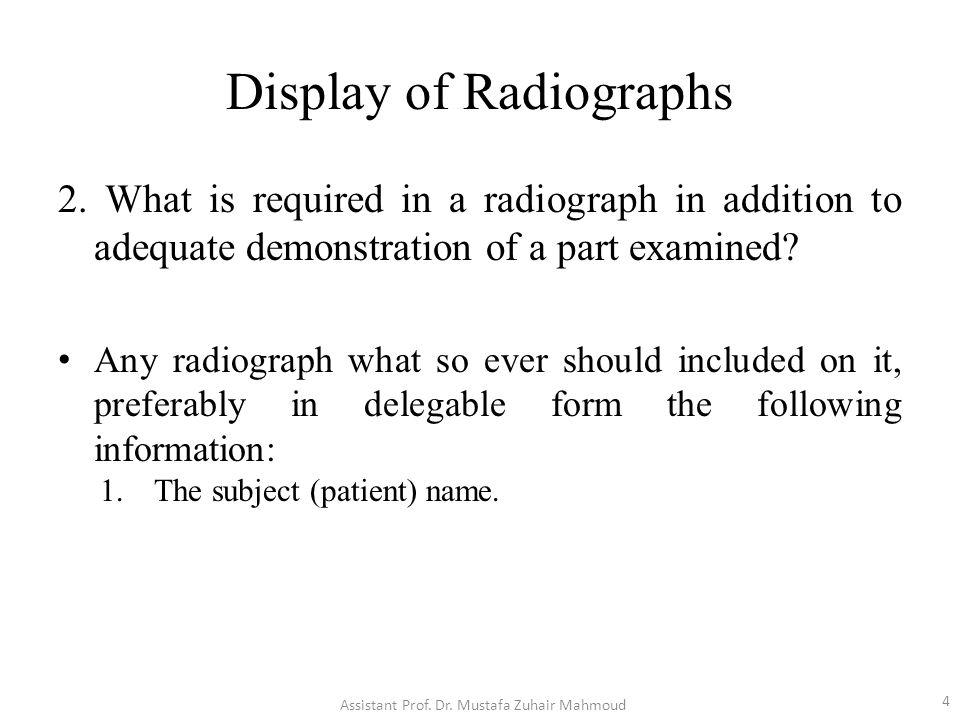 Display of Radiographs 2.