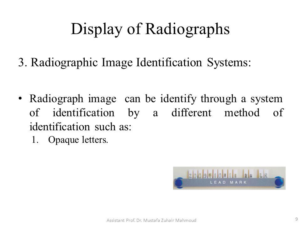 Display of Radiographs 3.