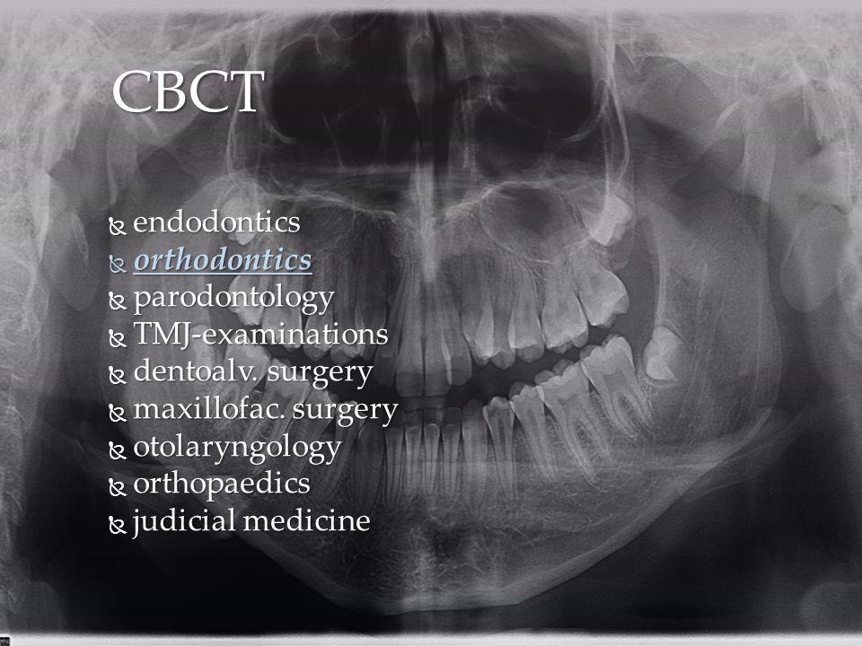  endodontics  orthodontics  parodontology  TMJ-examinations  dentoalv.