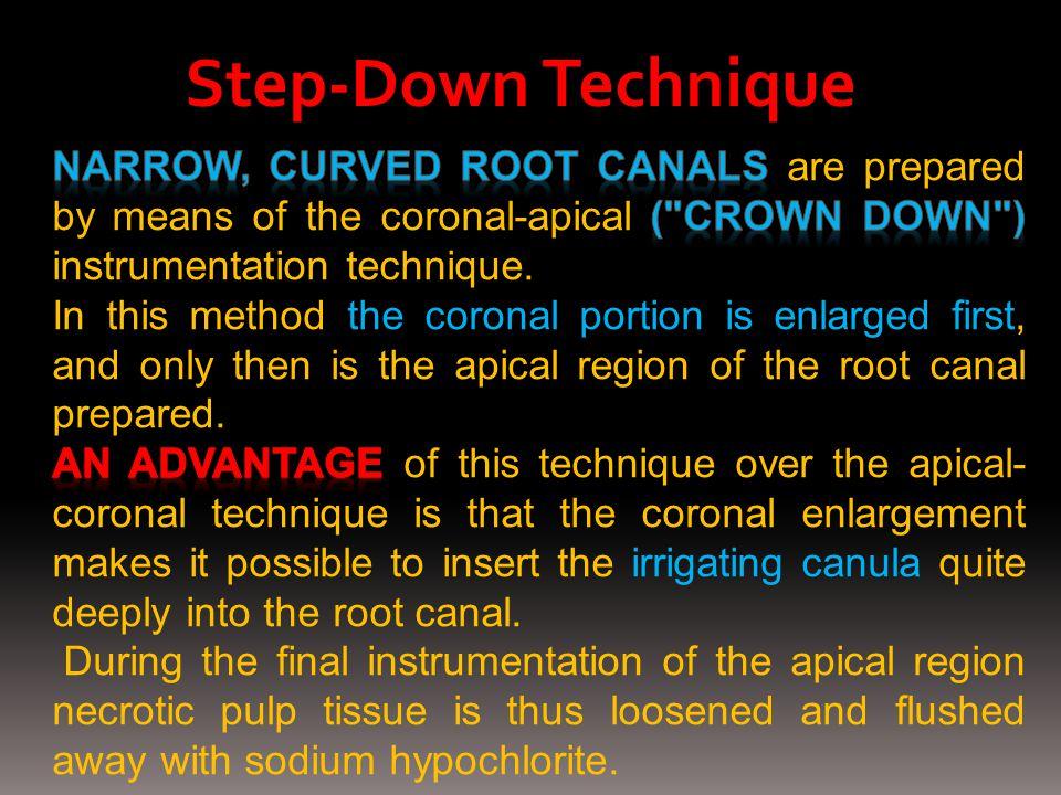 Step-Down Technique