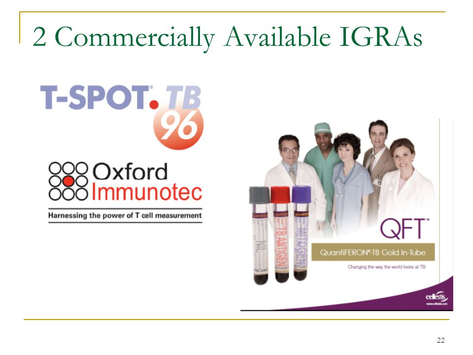 22 2 Commercially Available IGRAs