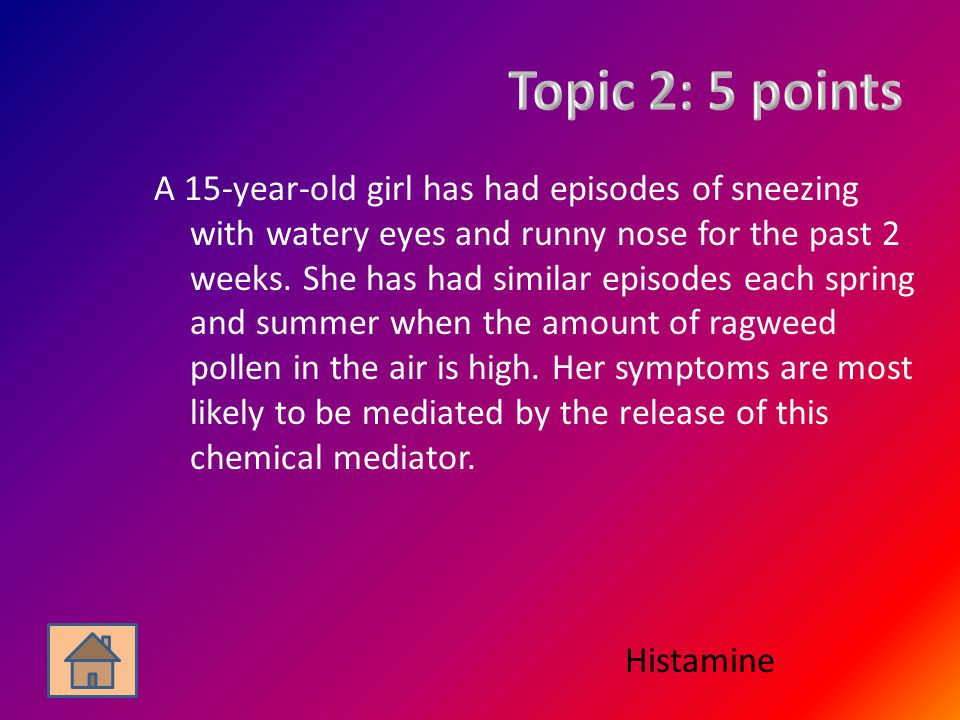 A 15-year-old girl has had episodes of sneezing with watery eyes and runny nose for the past 2 weeks.