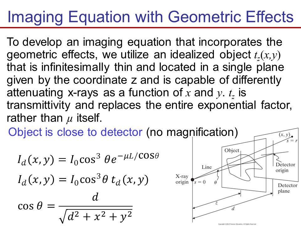 Imaging Equation with Geometric Effects To develop an imaging equation that incorporates the geometric effects, we utilize an idealized object t z (x,