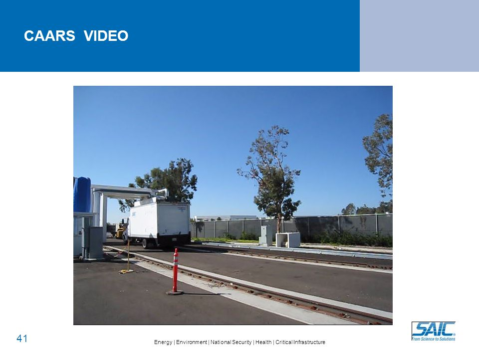 Energy   Environment   National Security   Health   Critical Infrastructure CAARS VIDEO 41