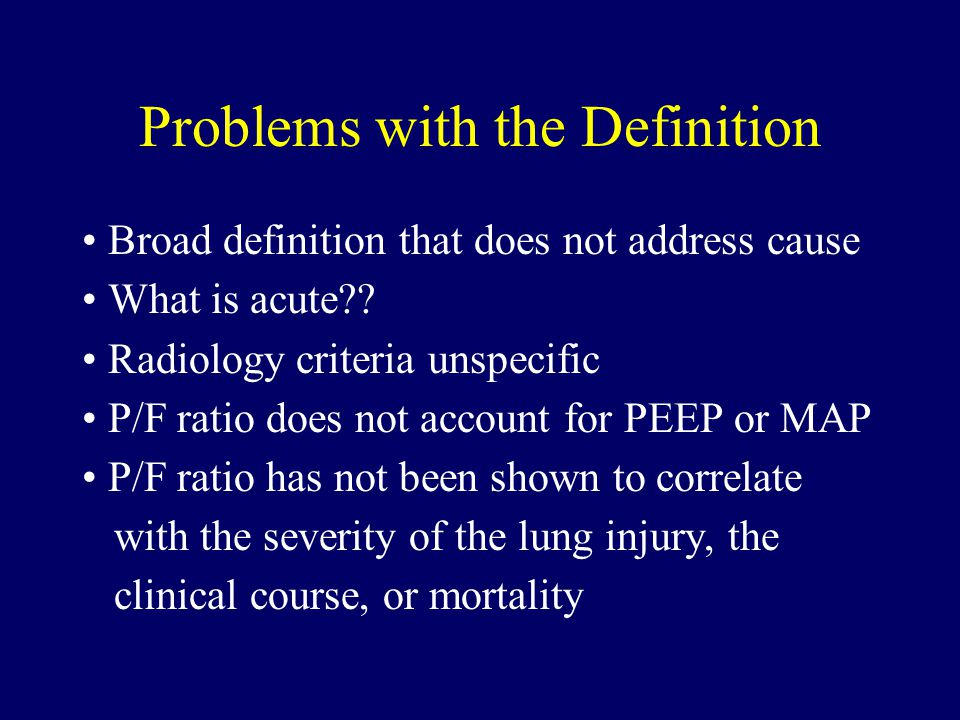 Problems with the Definition Broad definition that does not address cause What is acute .