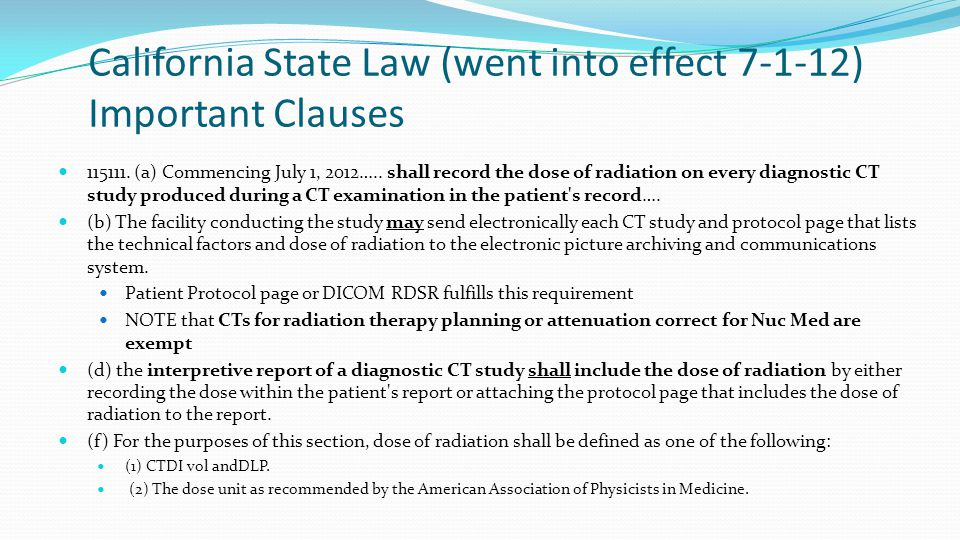 California State Law (went into effect 7-1-12) Important Clauses 115111.