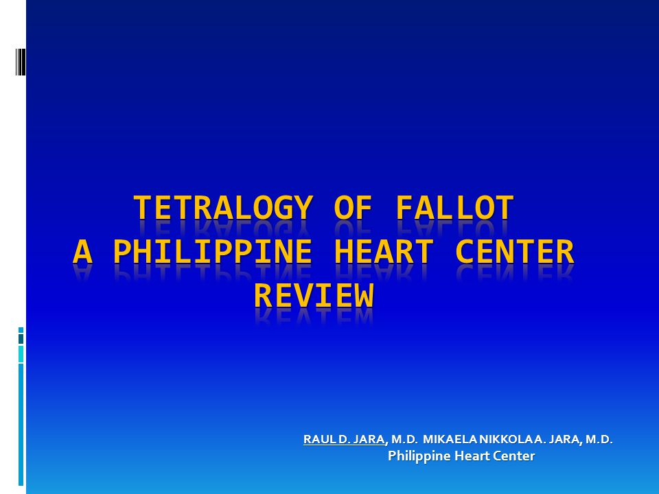 RAUL D. JARA, M.D. MIKAELA NIKKOLA A. JARA, M.D. Philippine Heart Center