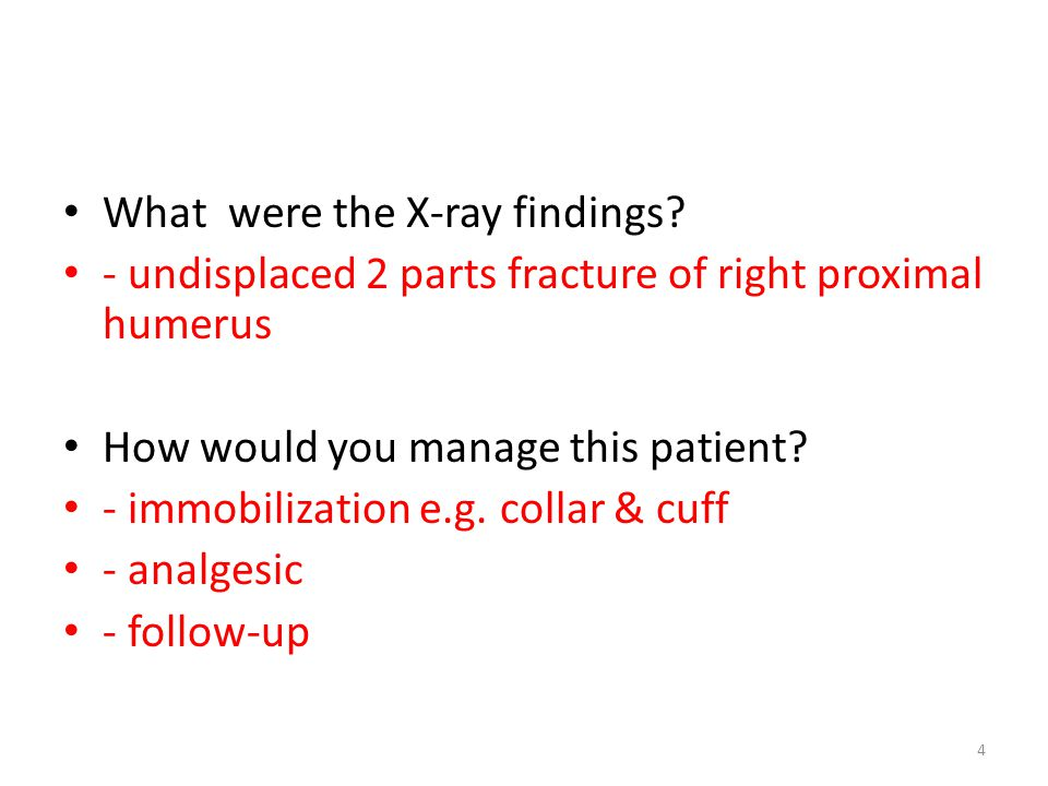 What were the X-ray findings.