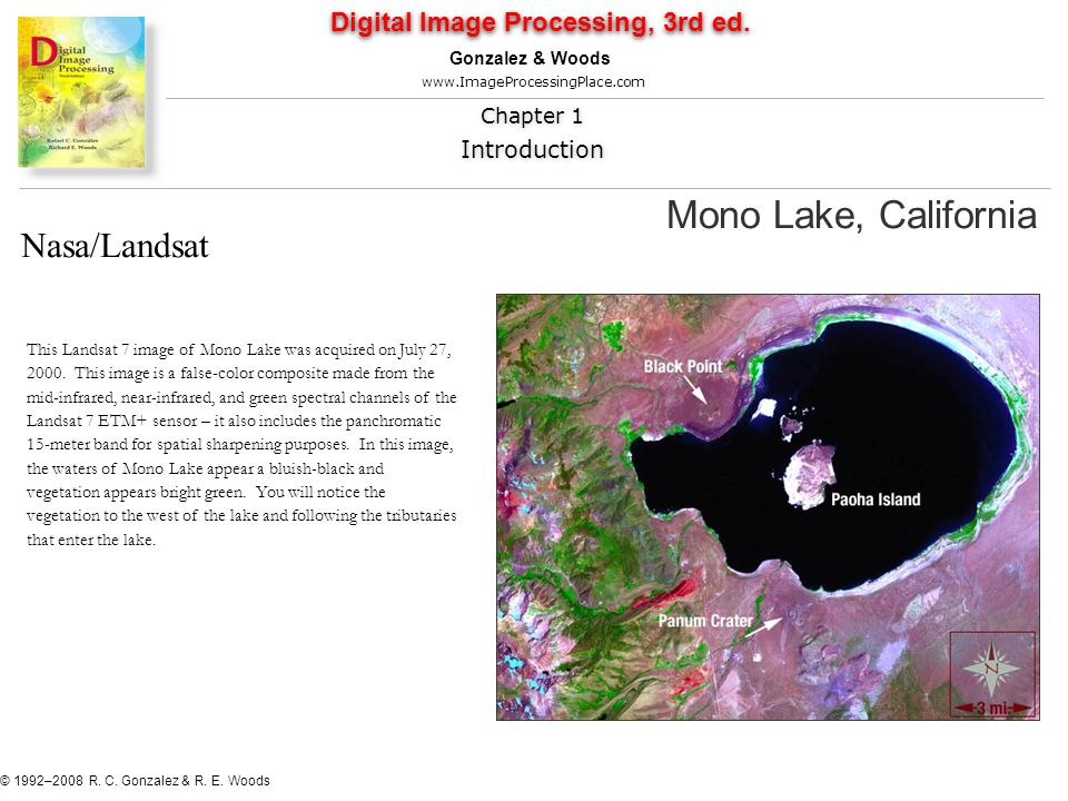 Mono Lake, California Digital Image Processing, 3rd ed.