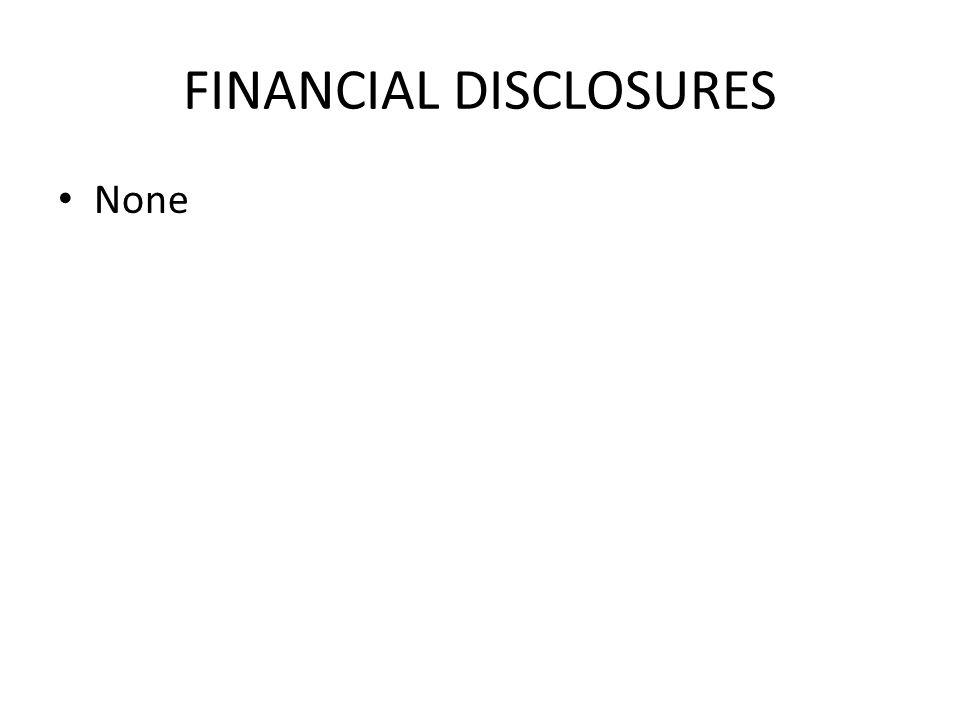 FINANCIAL DISCLOSURES None