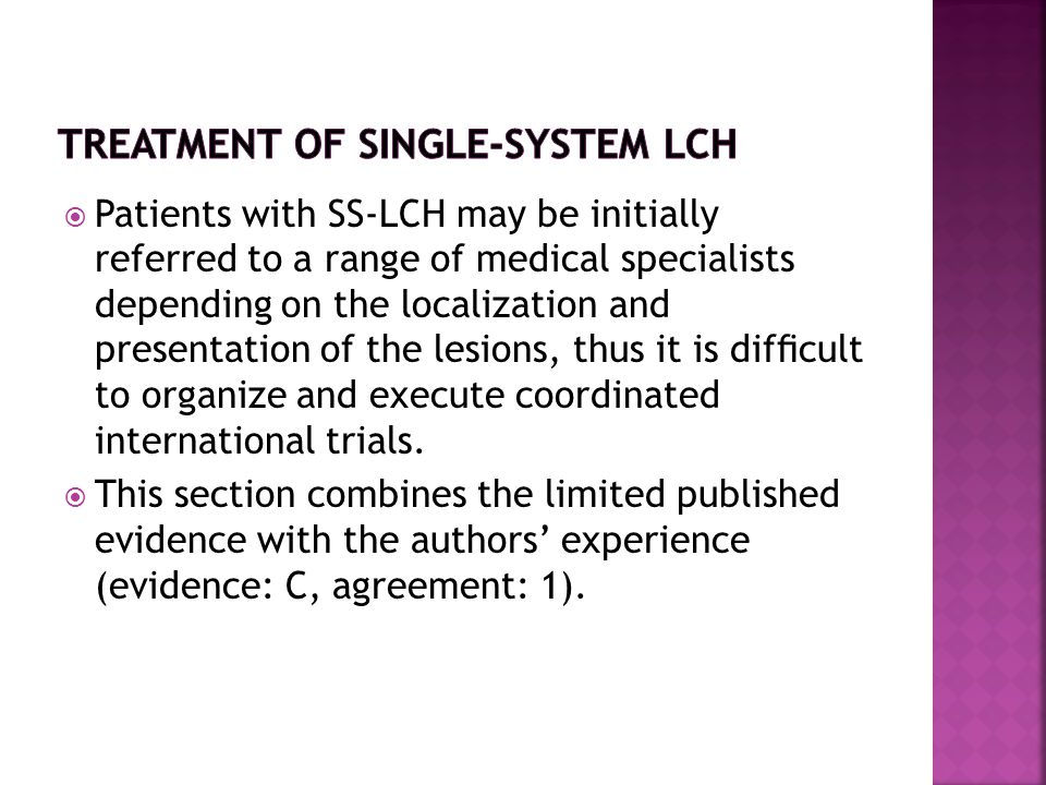  Patients with SS-LCH may be initially referred to a range of medical specialists depending on the localization and presentation of the lesions, thus