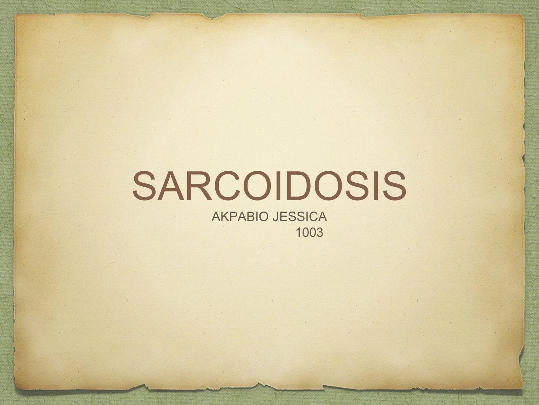 SARCOIDOSIS AKPABIO JESSICA 1003