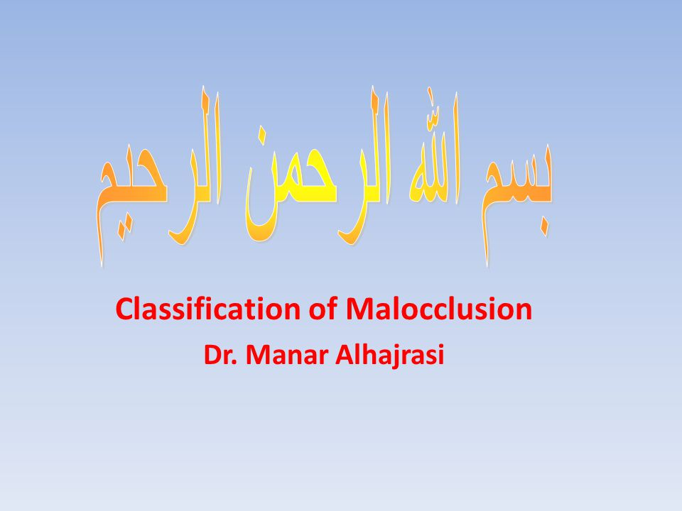 Why do we need to classify malocclusion.
