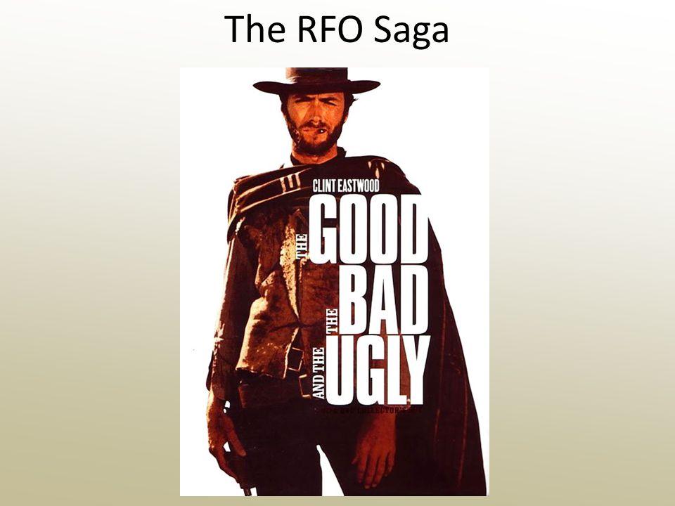 The RFO Saga