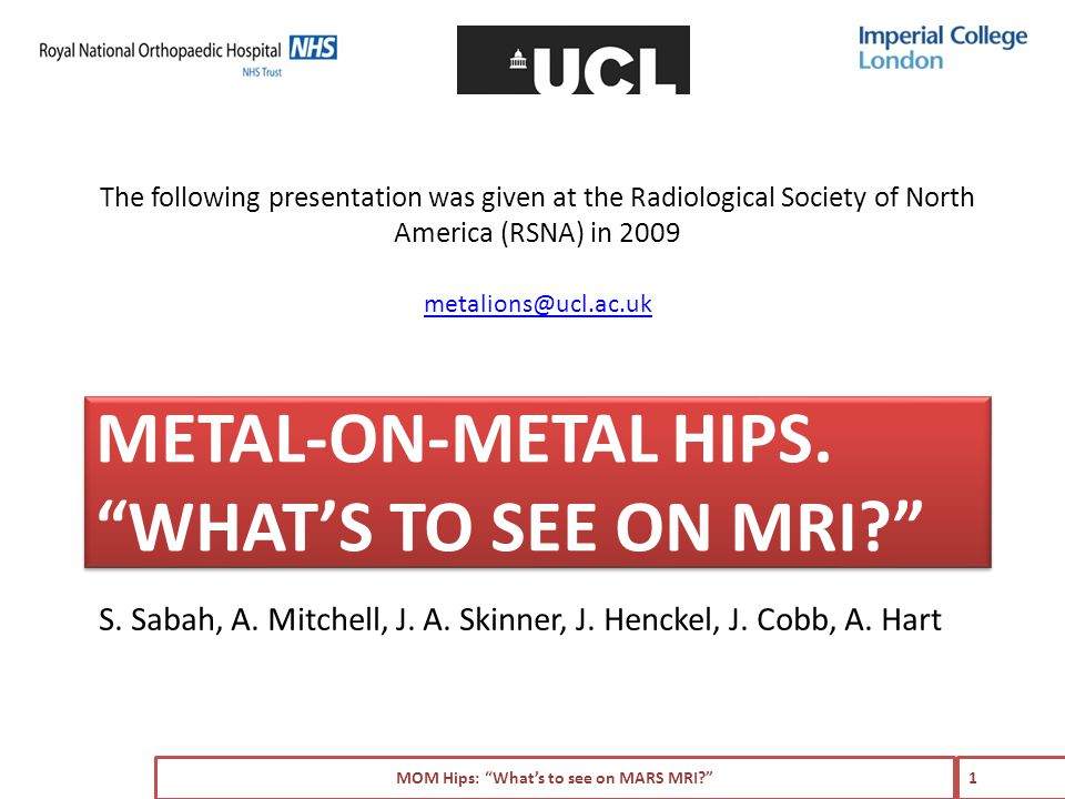 Use of metal-on-metal hip resurfacing for primary hip arthroplasty is increasing – ref Proposed advantages over THR include: – Bone conservation – Reduced incidence of dislocation – ref MOM Hips: What's to see on MARS MRI? 2 INTRODUCTION