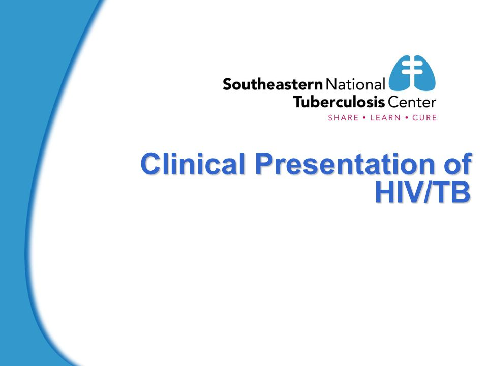 Clinical Presentation of HIV/TB