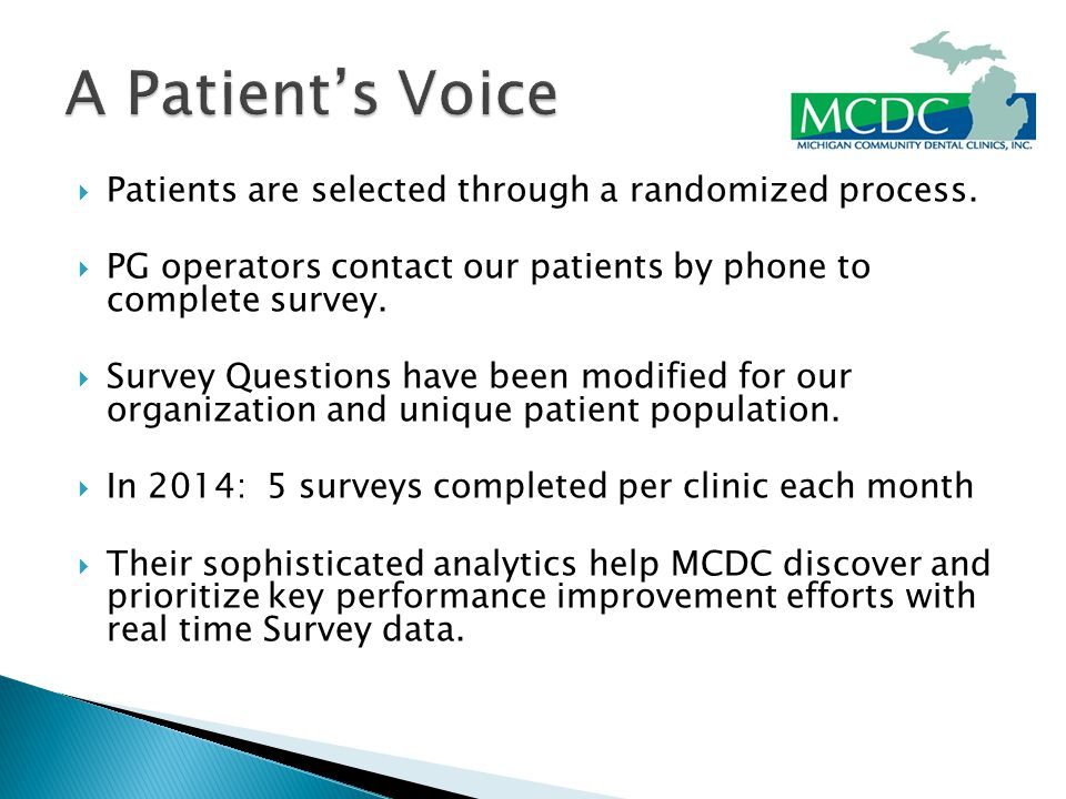 Patients are selected through a randomized process.