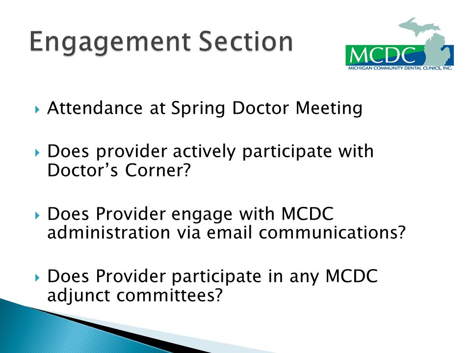  Attendance at Spring Doctor Meeting  Does provider actively participate with Doctor's Corner.