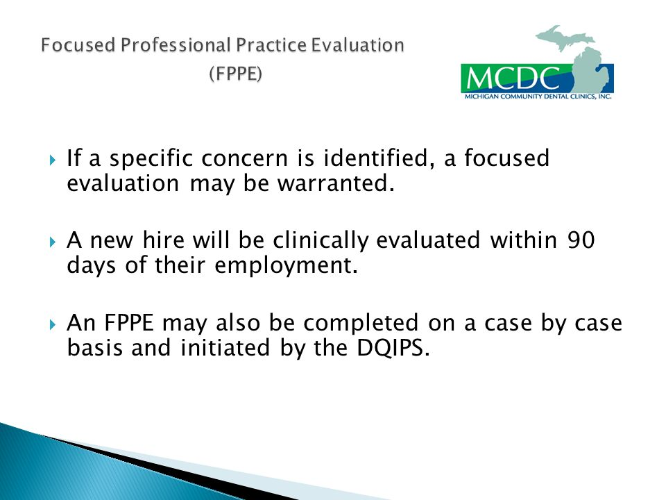  If a specific concern is identified, a focused evaluation may be warranted.