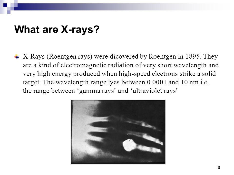History of X-ray and XRD Wilhelm Conrad Röntgen discovered X-Rays in 1895.
