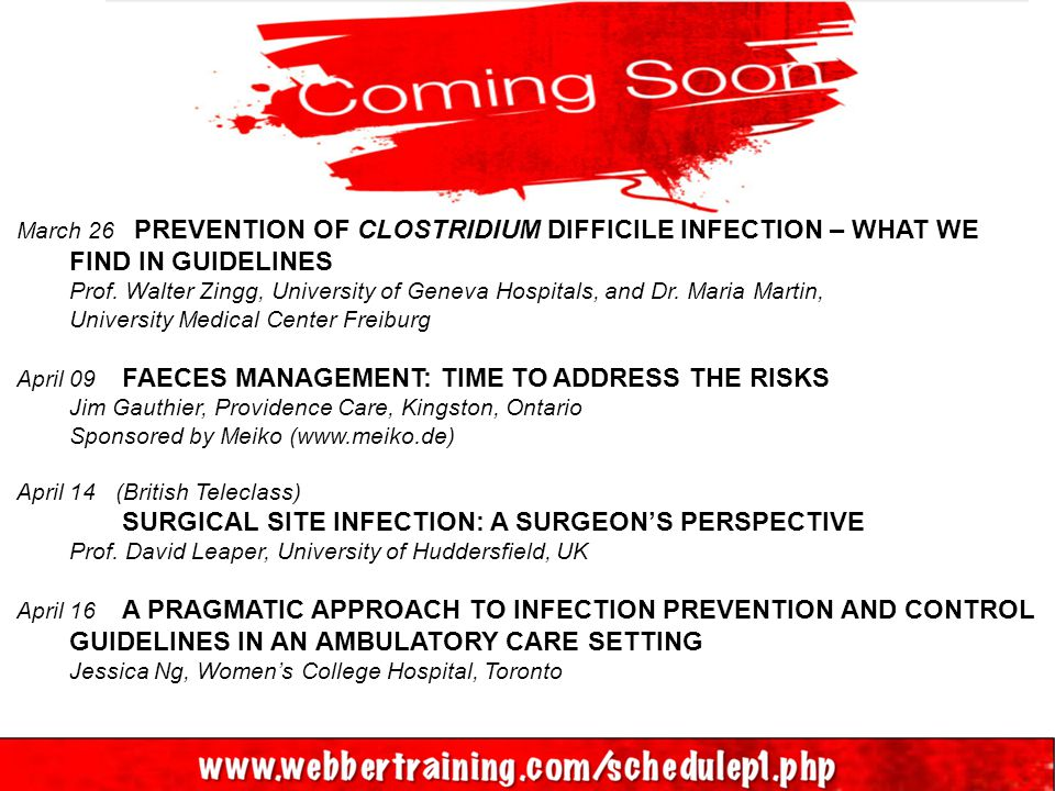 March 26 PREVENTION OF CLOSTRIDIUM DIFFICILE INFECTION – WHAT WE FIND IN GUIDELINES Prof.