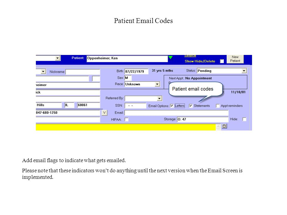 Patient Email Codes Add email flags to indicate what gets emailed.