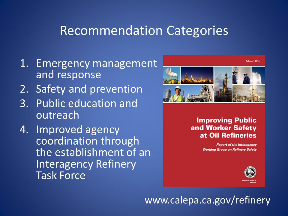 Recommendation Categories 1.Emergency management and response 2.Safety and prevention 3.Public education and outreach 4.Improved agency coordination t