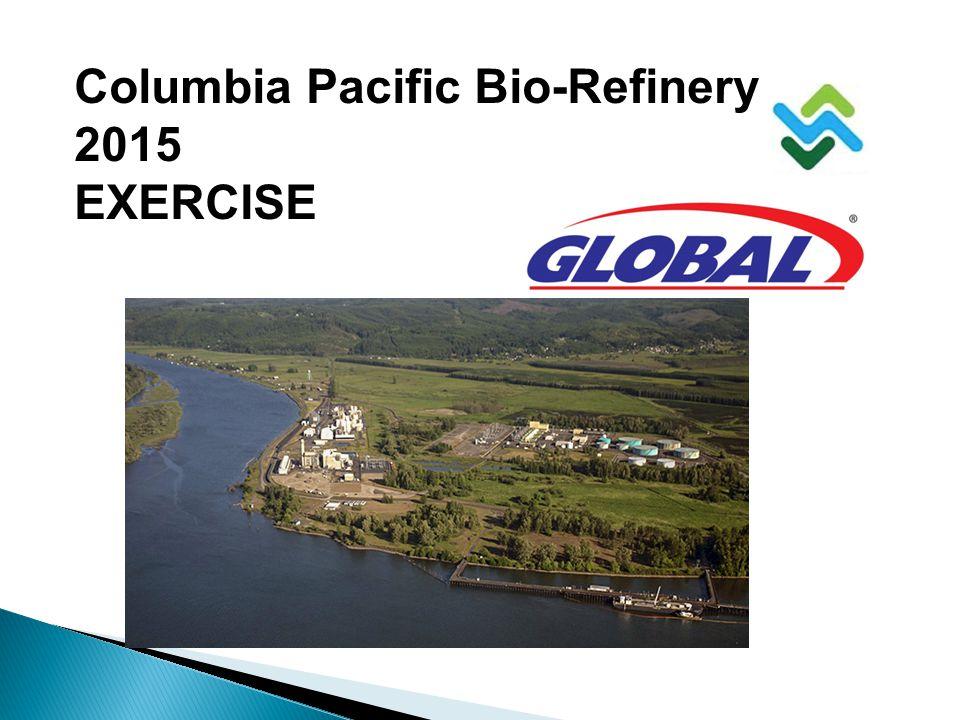 Columbia Pacific Bio-Refinery 2015 EXERCISE