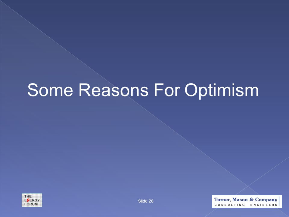 Some Reasons For Optimism Slide 28