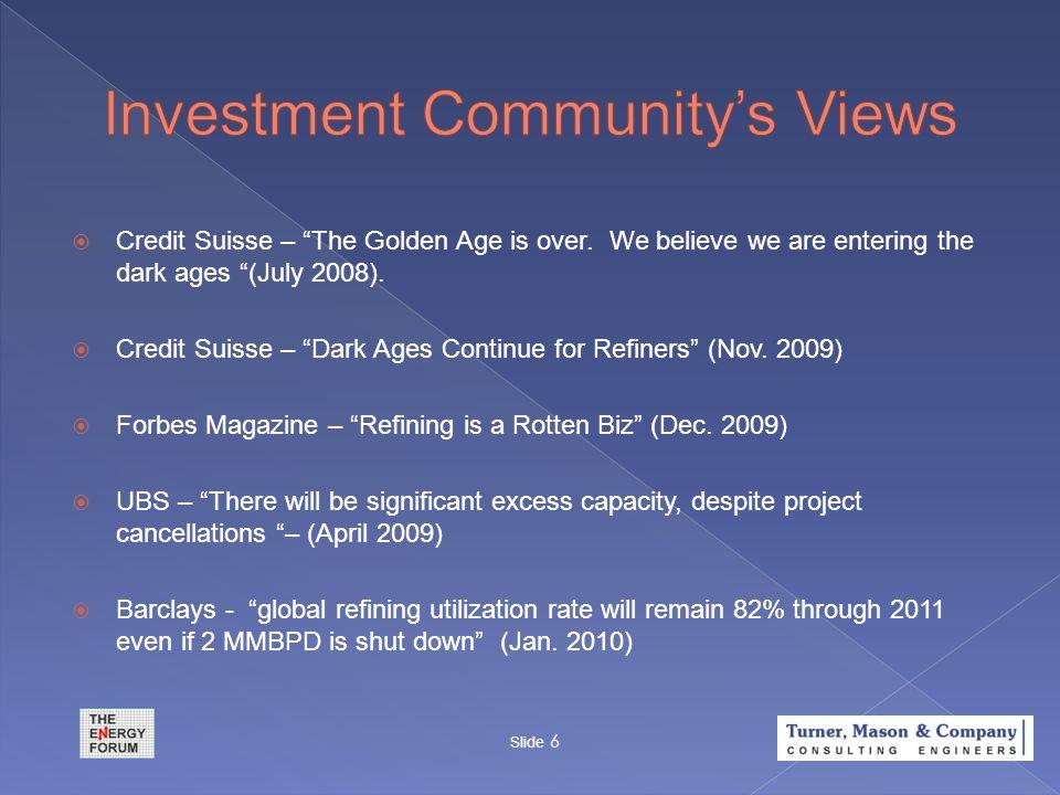 Slide 17 * Serves U.S. market predominantly