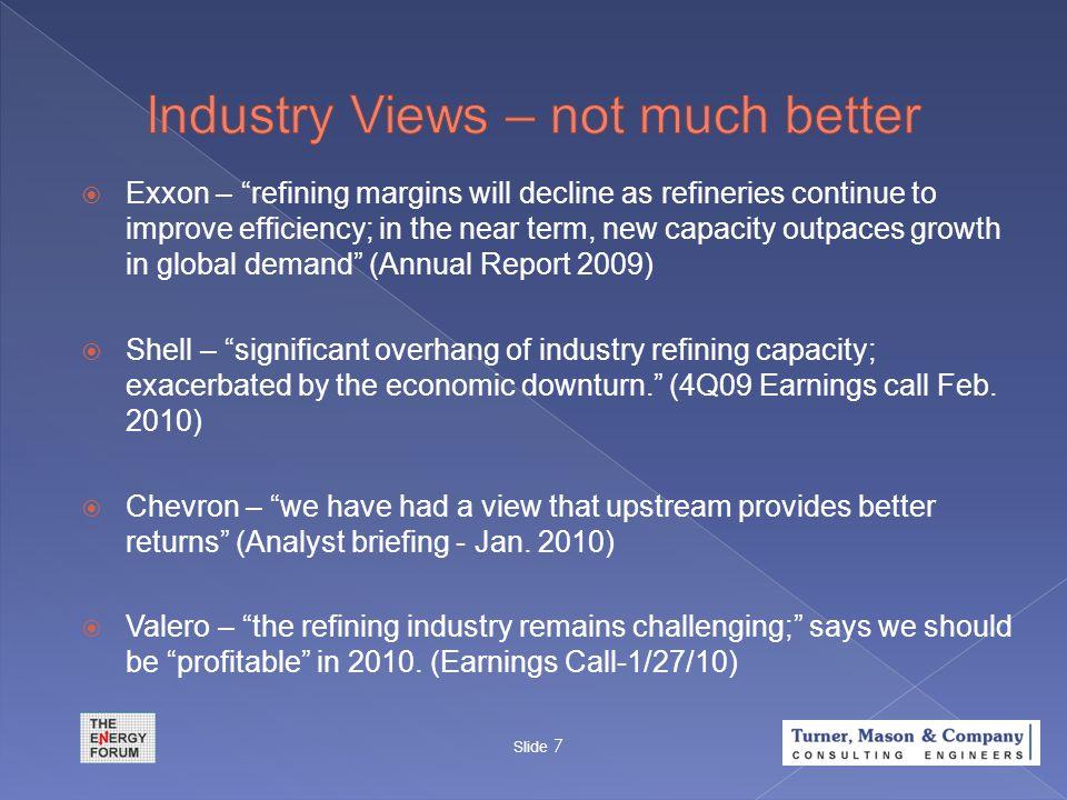 Slide 8 *4Q09 earnings based on consensus estimates