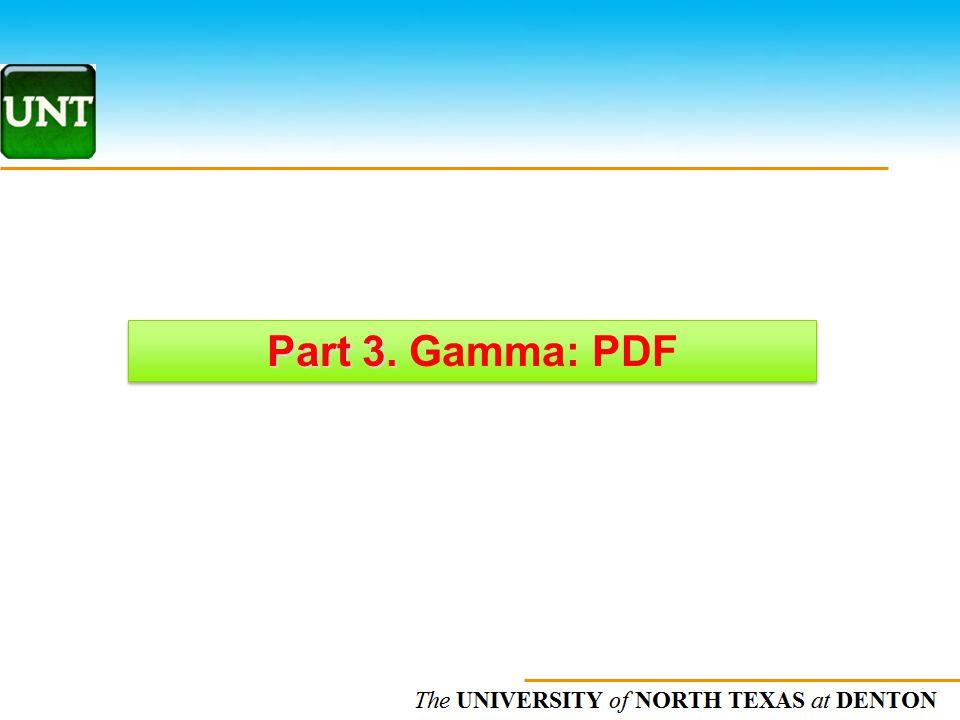 The UNIVERSITY of NORTH CAROLINA at CHAPEL HILL Part 3. Part 3. Gamma: PDF