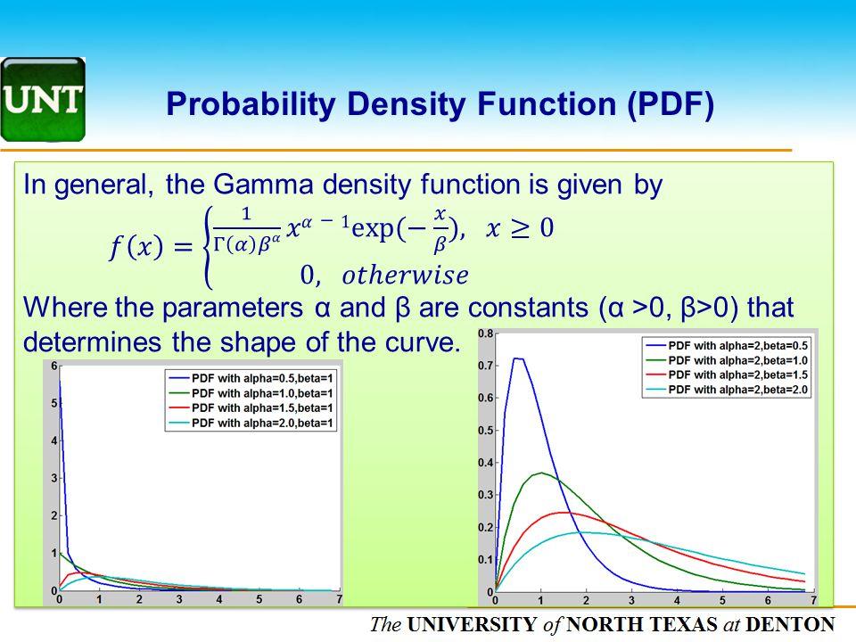 The UNIVERSITY of NORTH CAROLINA at CHAPEL HILL Probability Density Function (PDF)