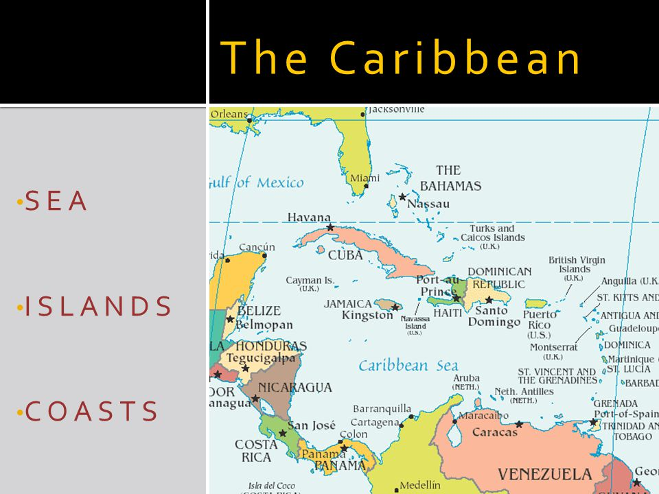 The Caribbean SEA ISLANDS COASTS