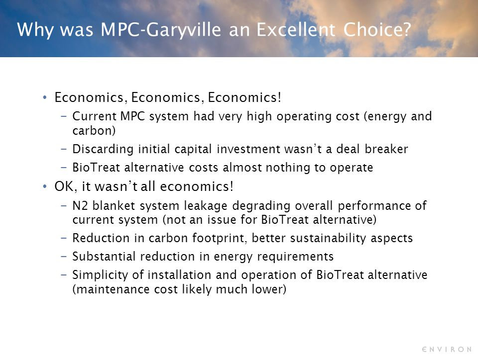 Why was MPC-Garyville an Excellent Choice. Economics, Economics, Economics.